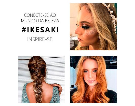 Conecte-se ao Mundo da Beleza. #ikesaki inspire-se